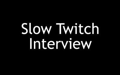 Slow Twitch Interview